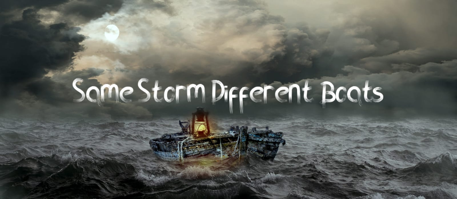 Same Storm Different Boats