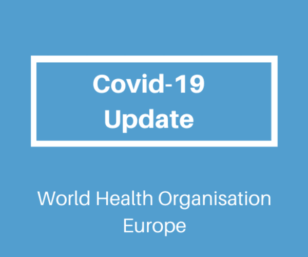 World Health Organisation Updates